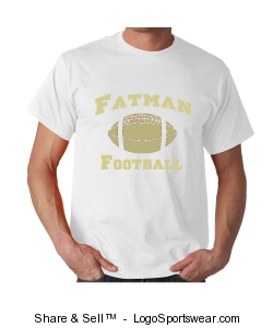 Fatman Football Official Shirt - White shirt w/ Gold lettering design Design Zoom