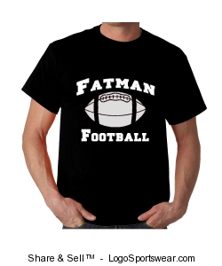 Official Fatman Football T-shirt - Black shirt w/ White lettering desgin Design Zoom